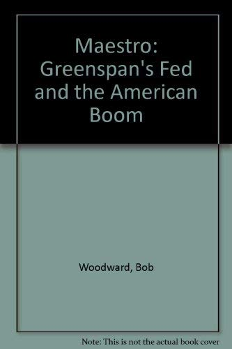 9780606225304: Maestro: Greenspan's Fed and the American Boom