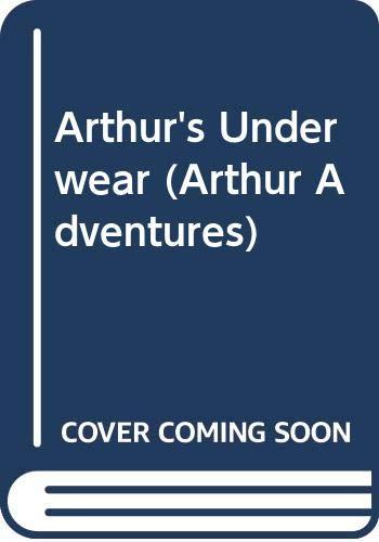 9780606225533: Arthur's Underwear (Arthur Adventures)
