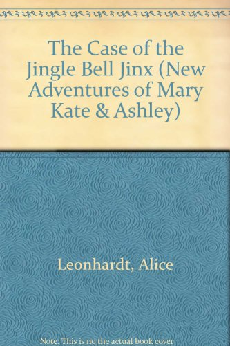 9780606225540: The Case of the Jingle Bell Jinx (New Adventures of Mary Kate & Ashley)