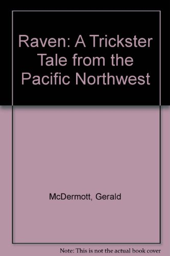 9780606226059: Raven: A Trickster Tale from the Pacific Northwest