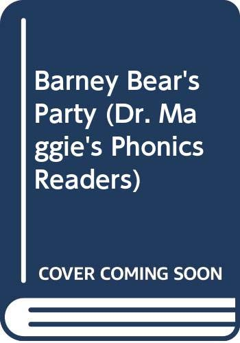 Barney Bear's Party (Dr. Maggie's Phonics Readers) (0606227601) by Margaret Allen