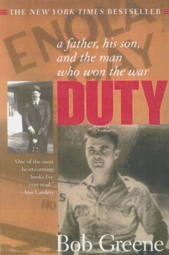 9780606227827: Duty: A Father, His Son, and the Man Who Won the War