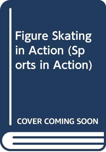 9780606228329: Figure Skating in Action (Sports in Action)