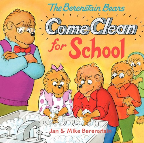 9780606230483: The Berenstain Bears Come Clean for School