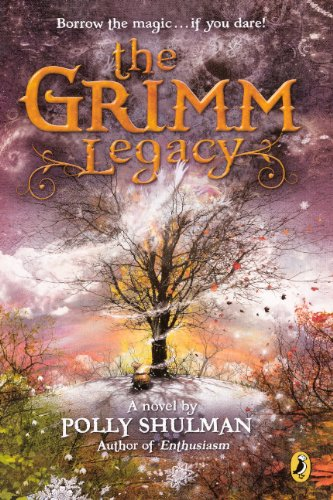 The Grimm Legacy (Turtleback School & Library Binding Edition): Polly Shulman