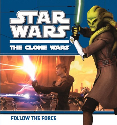 Follow The Force (Turtleback School & Library Binding Edition) (Star Wars: Clone Wars (Pb)): ...