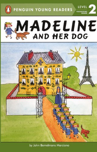 Madeline And Her Dog (Turtleback School & Library Binding Edition) (Penguin Young Readers; Level 2) (9780606231282) by John Bemelmans Marciano