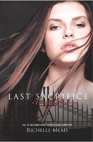 9780606231381: Last Sacrifice (Vampire Academy)