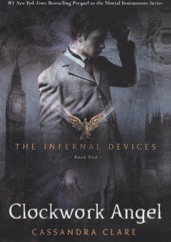 9780606232869: Clockwork Angel (The Infernal Devices)