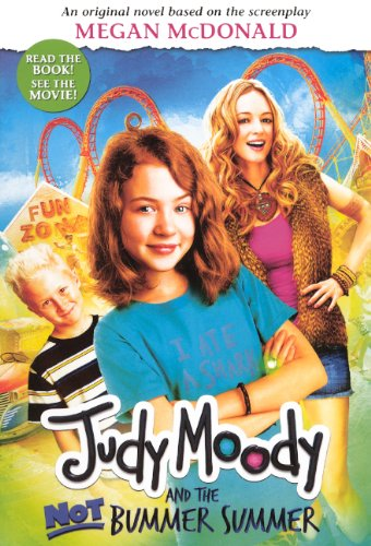 9780606233446: Judy Moody and the Not Bummer Summer (Movie Tie-In Edition)