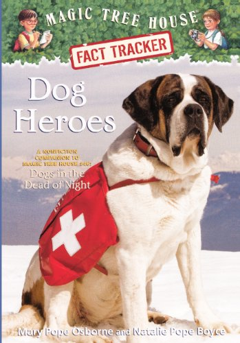 "9780606233637: Dog Heroes: A Nonfiction Companion To """"Dogs In The Dead Of Night"""" (Turtleback School & Library Binding Edition) (Magic Tree House Fact Tracker)"