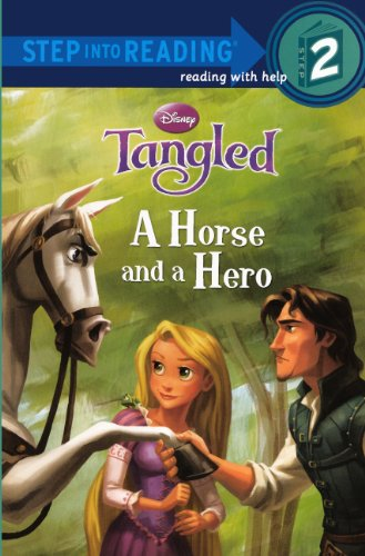 9780606233750: A Horse and a Hero (Disney Tangled: Step Into Reading, Step 2)