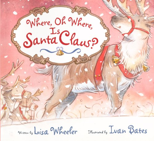 9780606233927: Where, Oh Where, Is Santa Claus? (Turtleback School & Library Binding Edition)