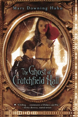 The Ghost Of Crutchfield Hall (Turtleback School & Library Binding Edition): Mary Downing Hahn