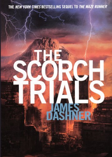 9780606234306: The Scorch Trials (Turtleback School & Library Binding Edition) (Maze Runner Trilogy)