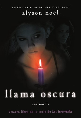 9780606234726: Llama Oscura (Dark Flame) (Turtleback School & Library Binding Edition) (Spanish Edition)