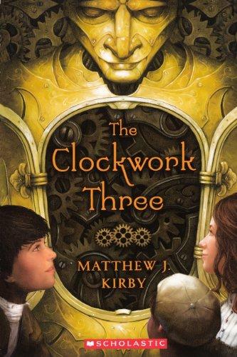 9780606234856: The Clockwork Three (Turtleback School & Library Binding Edition)