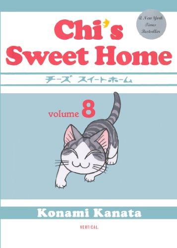 Chi's Sweet Home, Volume 8 (Prebound): Konami Kanata