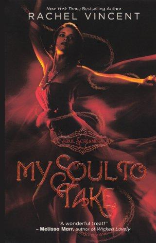 My Soul To Take (Turtleback School & Library Binding Edition) (Soul Screamers): Rachel Vincent