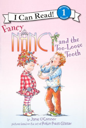 9780606235518: Fancy Nancy And The Too-Loose Tooth (Turtleback School & Library Binding Edition) (I Can Read! Beginning Reading: Level 1 (Prebound))