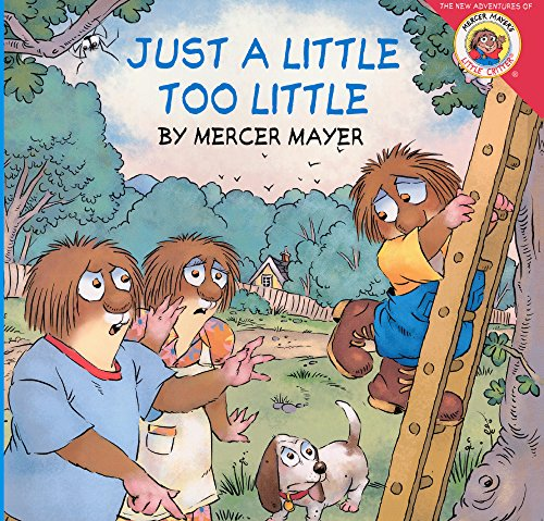 Just A Little Too Little (Turtleback School & Library Binding Edition) (Little Critter): Mercer...
