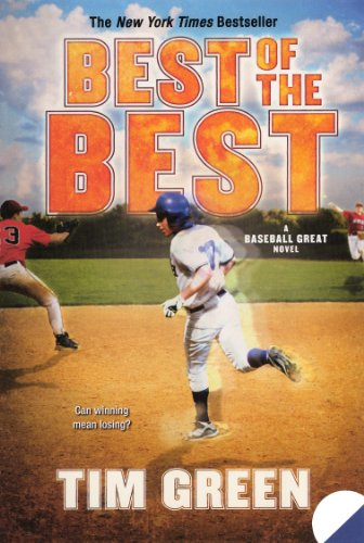 Best Of The Best (Turtleback School & Library Binding Edition) (Baseball Great Novels): Tim ...