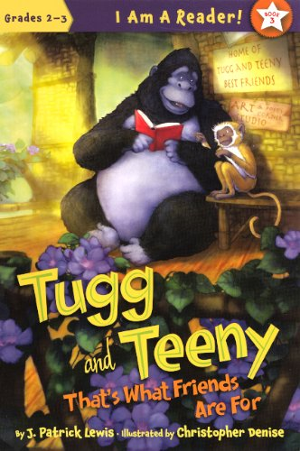 Tugg And Teeny: That's What Friends Are For (Turtleback School & Library Binding Edition) (I Am a Reader, Book 3: Grades 2-3) (060623618X) by Lewis, J. Patrick