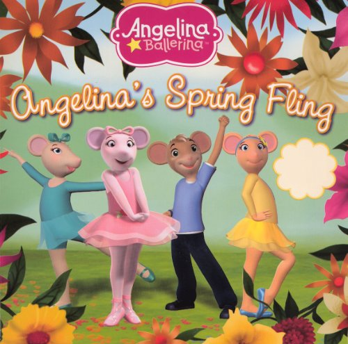 Angelina's Spring Fling (Turtleback School & Library Binding Edition) (Angelina Ballerina) (0606236600) by Katharine Holabird