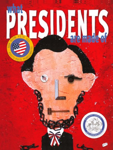 9780606236706: What Presidents Are Made Of (Turtleback School & Library Binding Edition)