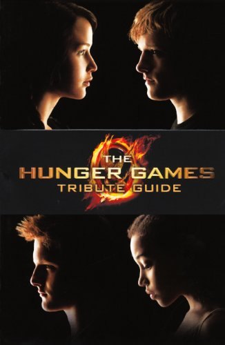 The Hunger Games Tribute Guide (Turtleback School & Library Binding Edition): Emily Seife