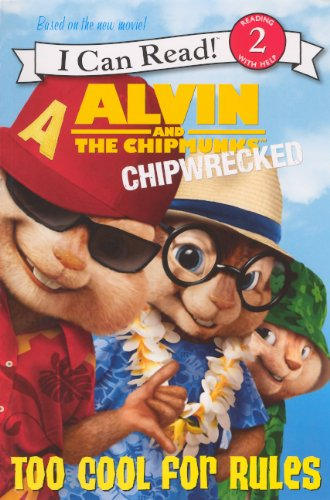 9780606237147: Too Cool For Rules (Turtleback School & Library Binding Edition) (Alvin and the Chipmunks: Chipwrecked)
