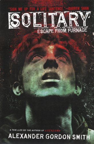 9780606237772: Solitary (Turtleback School & Library Binding Edition) (Escape from Furnace)