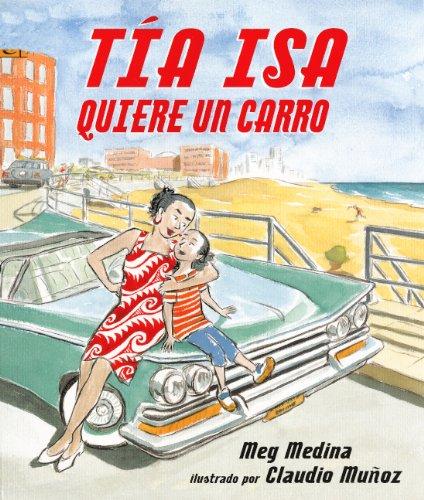 Tia Isa Quiere Un Carro (Tia Isa Wants A Car) (Turtleback School & Library Binding Edition) (...