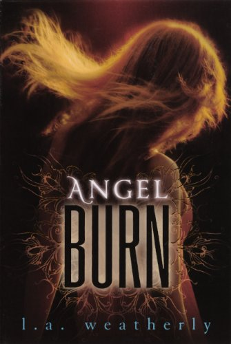 9780606238076: Angel Burn