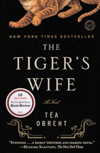 9780606238342: The Tiger's Wife (Turtleback School & Library Binding Edition)