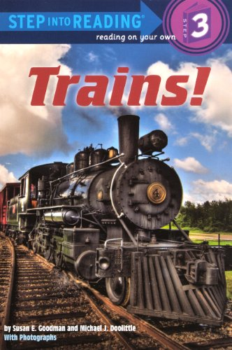 9780606238595: Trains! (Turtleback School & Library Binding Edition) (Step into Reading, Step 3)