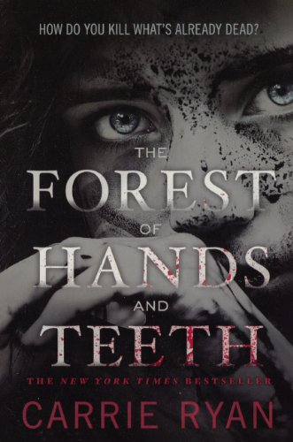 9780606238816: The Forest Of Hands And Teeth (Turtleback School & Library Binding Edition)