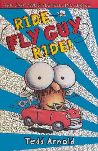 Ride, Fly Guy, Ride! (Turtleback School & Library Binding Edition) (9780606239042) by Arnold, Tedd