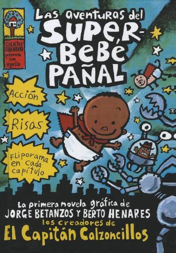 9780606239646: Las Aventuras Del Superbebe Panal / The Adventures of Super Diaper Baby