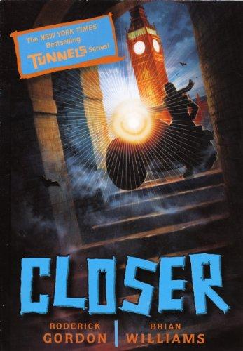 9780606239721: Closer (Turtleback School & Library Binding Edition) (Tunnels Books (Prebound))