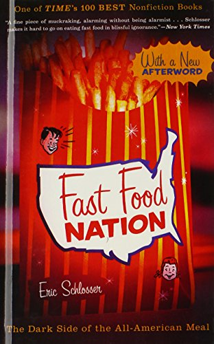9780606239790: Fast Food Nation: The Dark Side Of The All-American Meal (Turtleback School & Library Binding Edition)