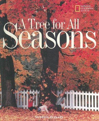 A Tree for All Seasons: Bernard, Robin
