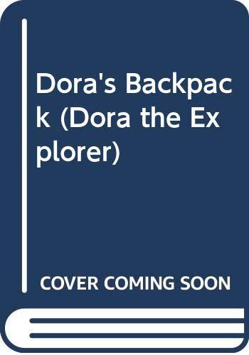 9780606240529: Dora's Backpack (Dora the Explorer)