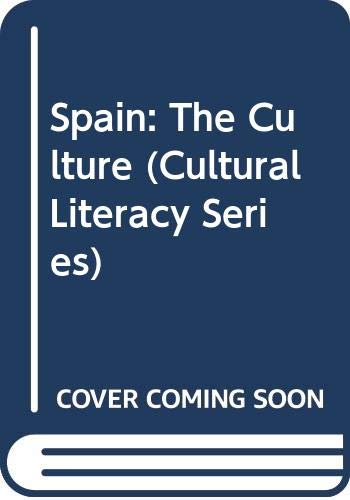 9780606240628: Spain: The Culture (Cultural Literacy Series)