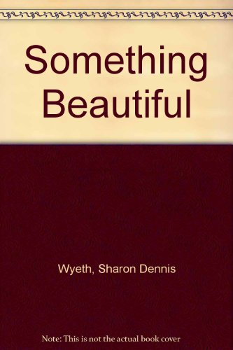 9780606240888: Something Beautiful
