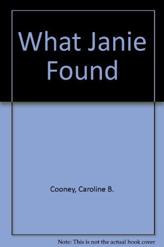 9780606241229: What Janie Found