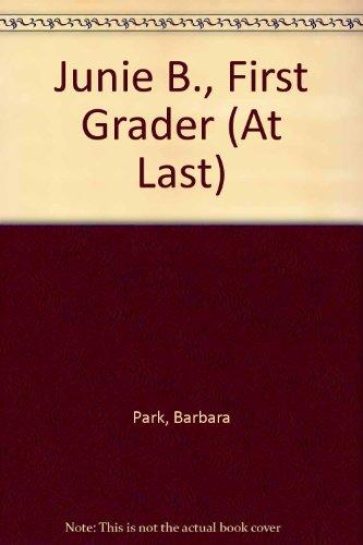9780606241748: Junie B., First Grader (At Last)