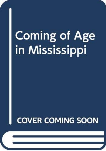 9780606241830: Coming of Age in Mississippi