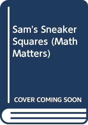 9780606242158: Sam's Sneaker Squares (Math Matters)