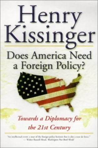 9780606242417: Does America Need a Foreign Policy